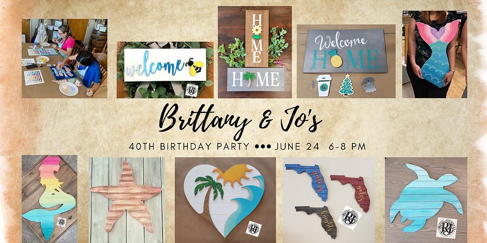 Brittany & Jo's 40th Birthday Party