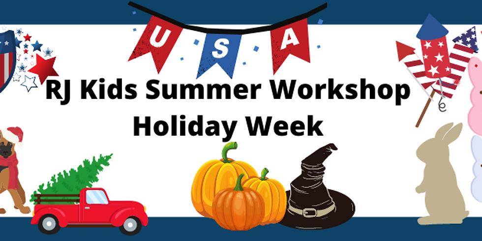 RJ Kids Summer Holiday Week 1 - June 1-4