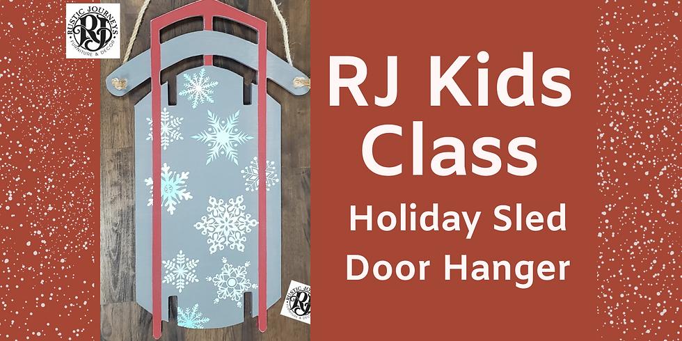 Kids Class - Holiday Sled Door Hanger 12/19
