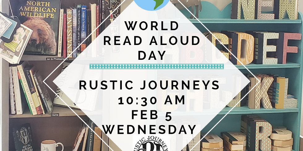 World Read Aloud Day at Rustic Journeys