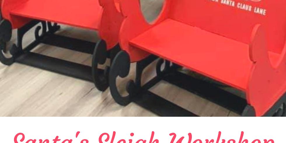Santa's Sleigh Workshop 12/8