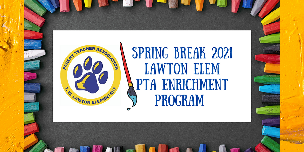 Lawton Elem PTA Enrichment Program
