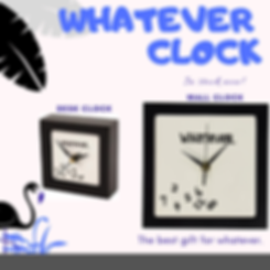 WHATEVER CLOCK.png