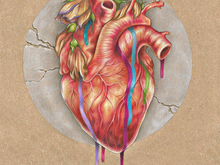 'Take your broken heart, make it into Art' - Why this quote is so important to me.