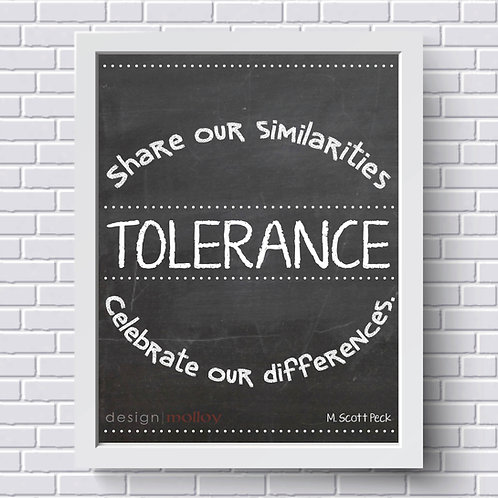 "Tolerance Quote Print, 8x10"" or 8.5x11"""