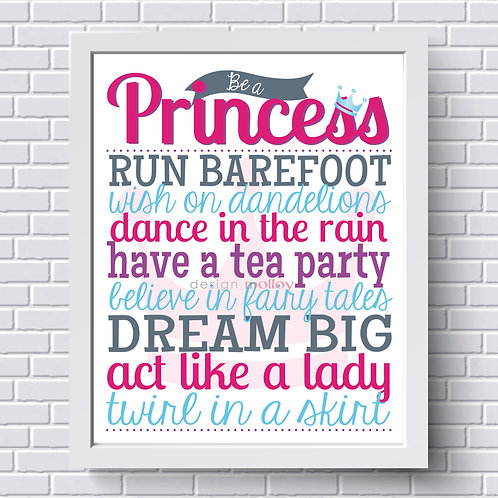 "Princess Dream Big Print, 8x10"" or 8.5x11"""