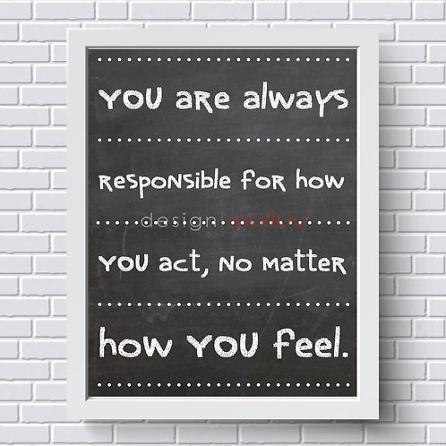 """Responsibility Quote Print, 8x10"""" or 8.5x11"""""""