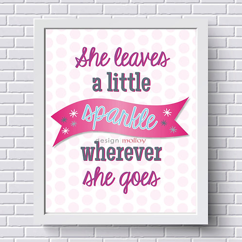 """A Little Sparkle Quote Print, 8x10"""" or 8.5x11"""""""