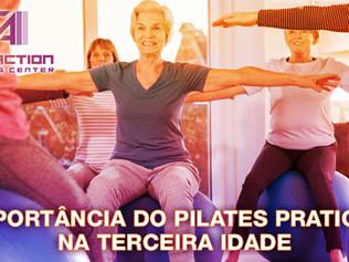 A Importância do Pilates praticado na Terceira Idade