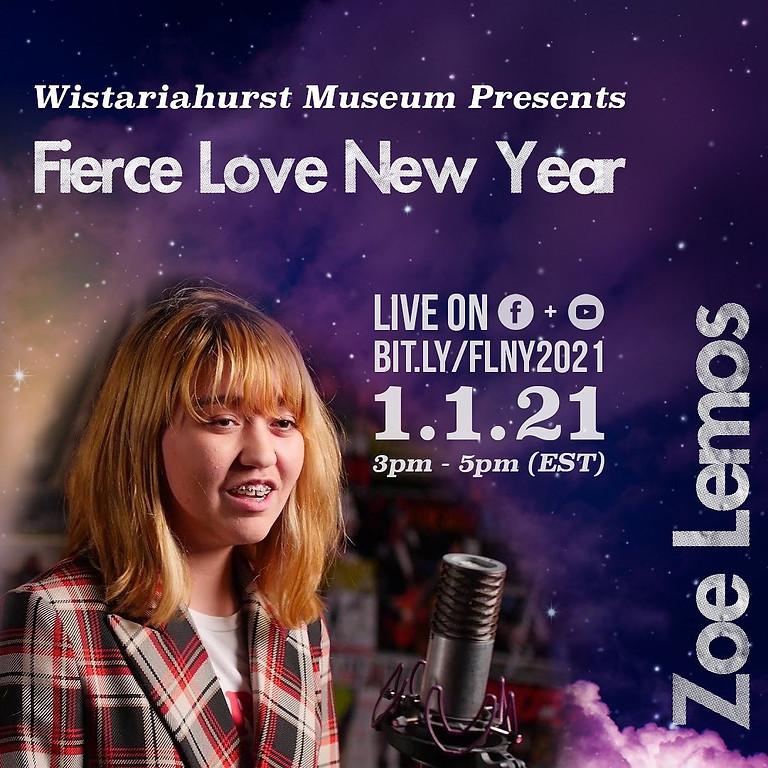 Fierce Love New Year (@ Wistariahurst Museum online)
