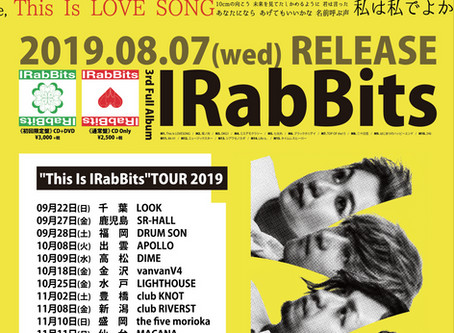 「This Is IRabBits TOUR FINAL」、2020年2月23日(日)渋谷club QUATTRO ONE MANライヴ!