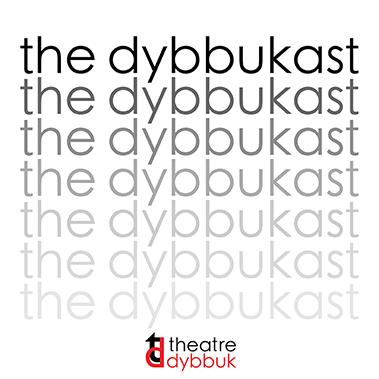 The Dybbukast
