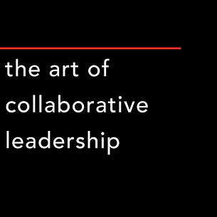 b_w_r The Art of Collaborative Leadershi