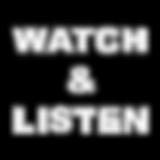 watch & listen 720x720.png