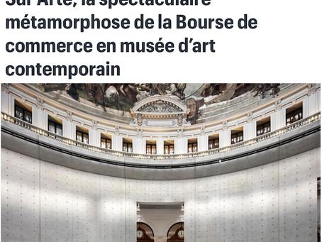 Sur Arte, la spectaculaire métamorphose de la Bourse de commerce en musée d'art contemporain