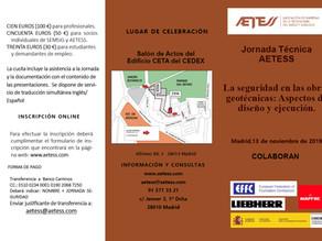 JORNADA TÉCNICA AETESS: la seguridad en las obras geotécnicas: aspectos de diseño y ejecución