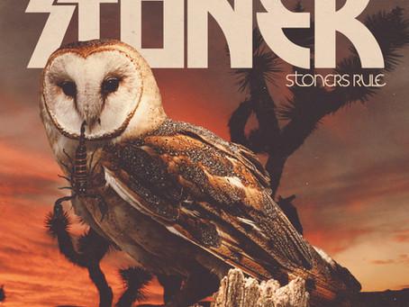 STÖNER — Stoners Rule (2021, Heavy Psych Sounds)