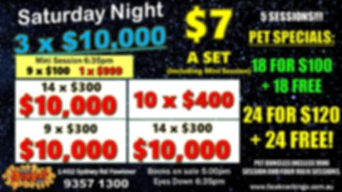 6 SAT NIGHT 3 x $10K.jpg