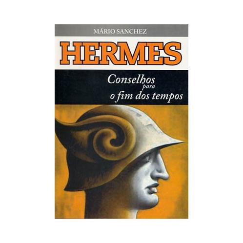 Hermes, conselhos para o fim dos tempos