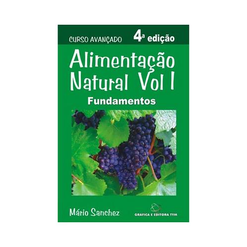 Alimentação Natural - Volume I