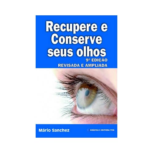 Recupere e conserve os seus olhos