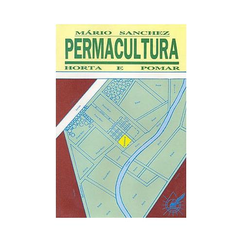 Permacultura - Horta e Pomar