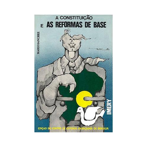 A Constituição e As Reformas De Base