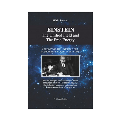 Einstein, o Campo Unificado e a Energia Livre - 1ª Edição Bilíngue