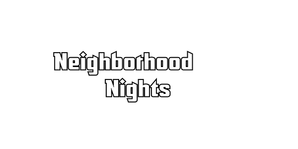 neighborhood nights.png