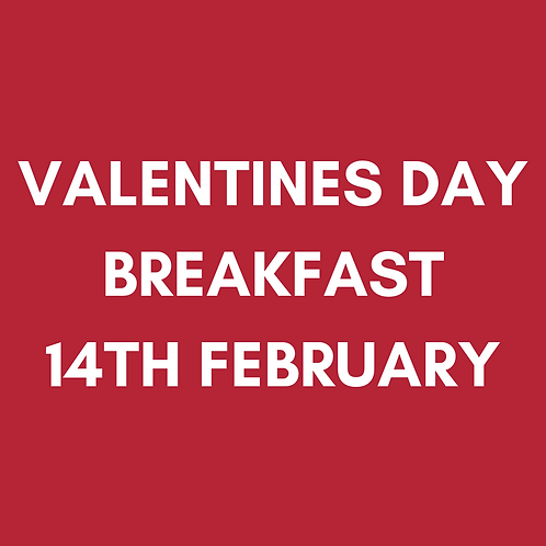 Valentine's Day Breakfast | Sun 14th Feb | Heaney At Home | Delivered Saturday