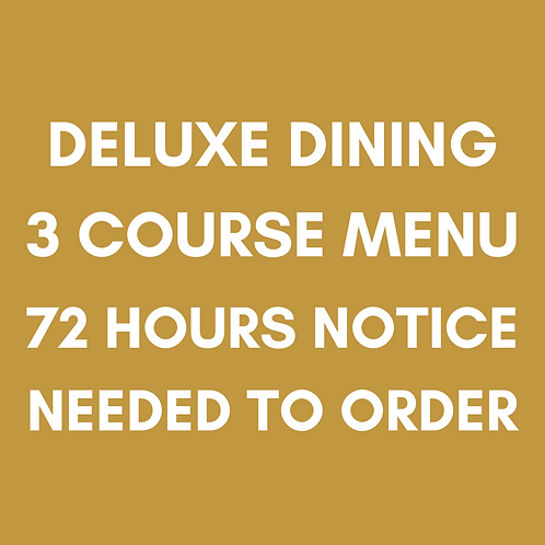 Deluxe Dining Menu | Order By 5pm For 3 Days Later | Heaney At Home