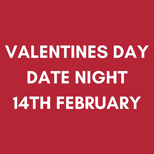 Valentine's Day Date Night | Sun 14th Feb | Heaney At Home | Delivered Saturday