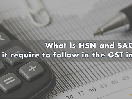 What is HSN and SAC code? Does it require to follow in the GST invoice?