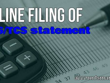 Online filing of TDS/TCS statement