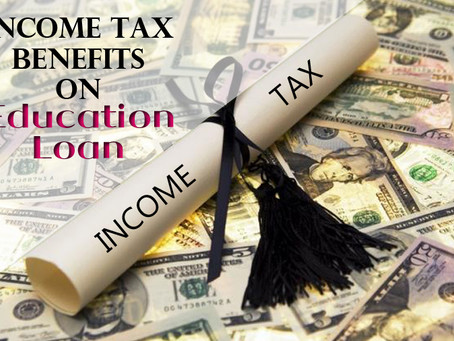 Interest on Education Loans - Tax benefit