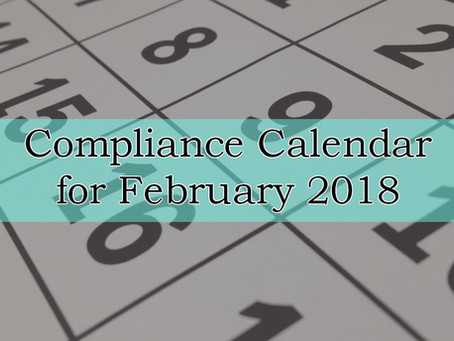 Compliance Calendar for February 2018
