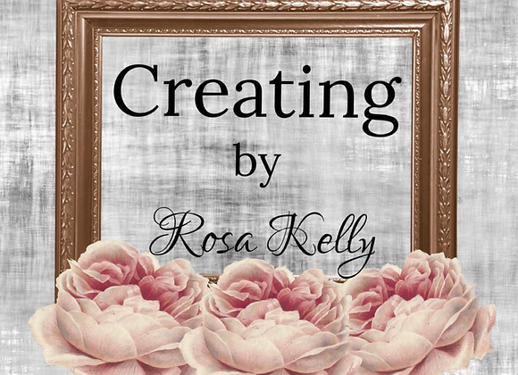 Creating by Rosa Kelly Magazine Vol 1 - Issue 1