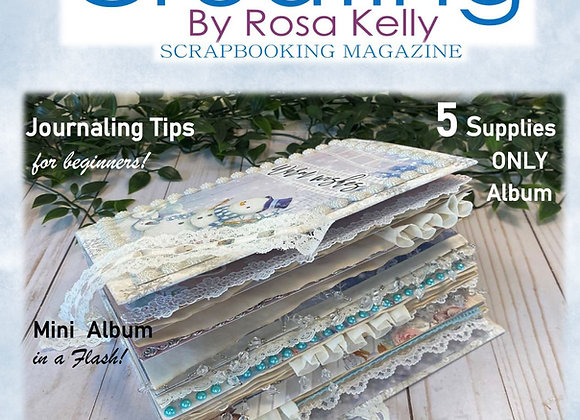Creating by Rosa Kelly Magazine   Vol 3 - Issue 1