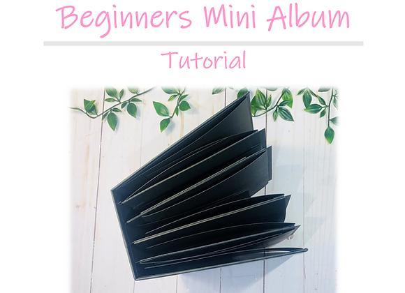 Beginners Mini Album Tutorial