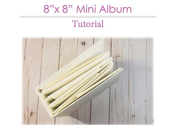 8x8 Mini Album Tutorial