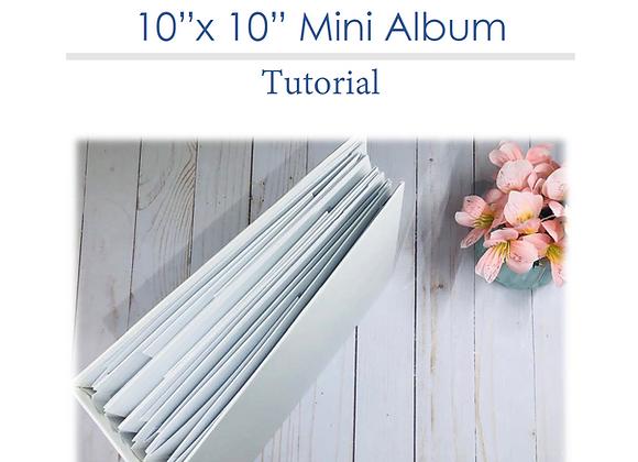 10 x 10 Mini Album Tutorial