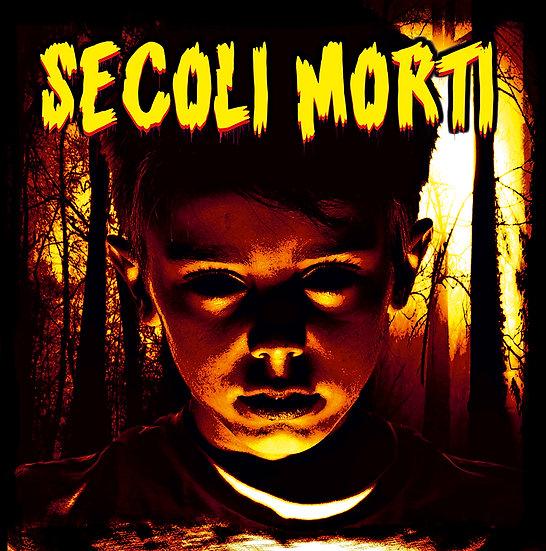 """Secoli Morti """"Secoli Morti"""" CD - 2018"""