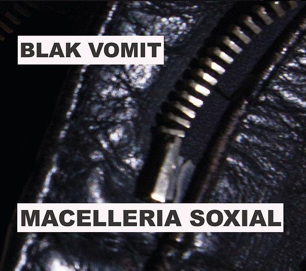 """Blak Vomit """"Macelleria Soxial"""" - New CD Digipack Album 2017"""