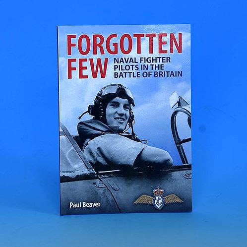 Forgotten Few - Paul Beaver