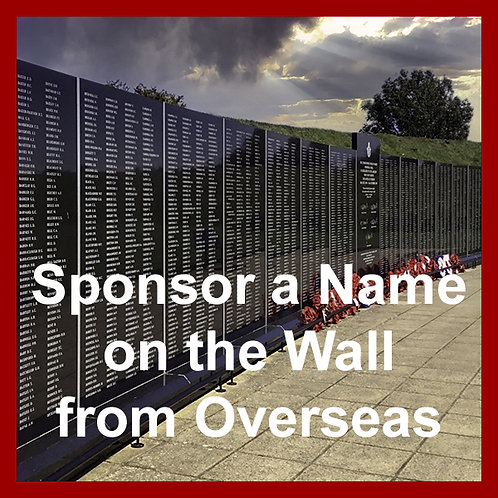Sponsor a name on the Wall overseas