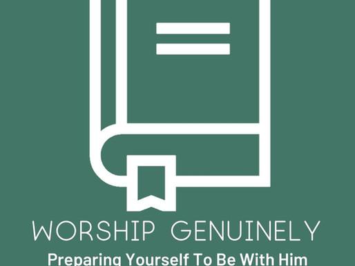 Worship  God Genuinely