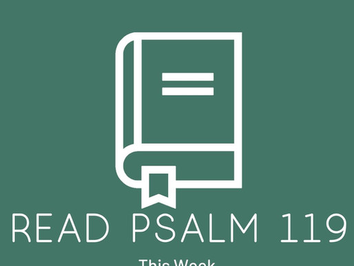 Read Psalm 119