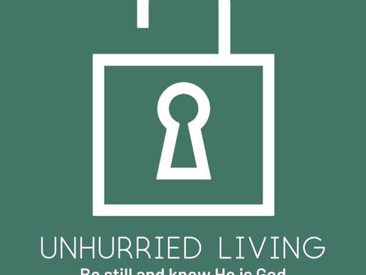 Unhurried Living