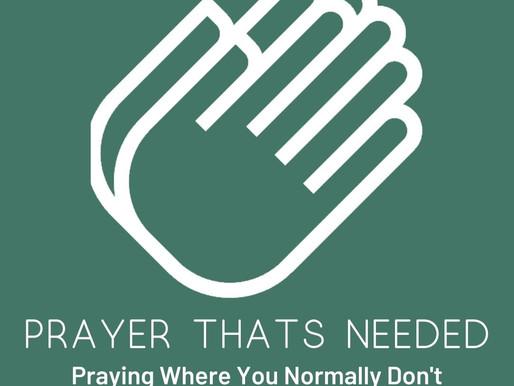 Pray Where It's Needed