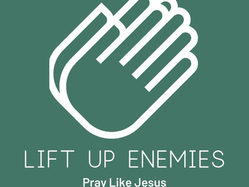 Pray For Enemies